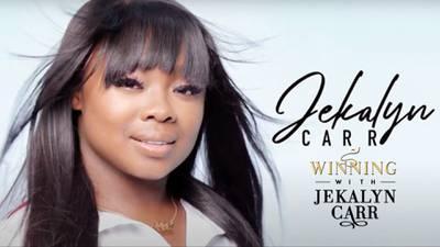 Winning With Jekalyn Carr